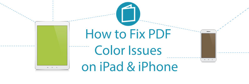 How to Fix PDF Color Issues on iPad & iPhone